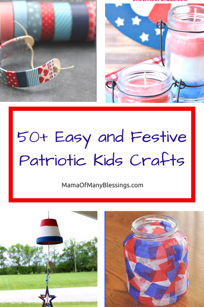 50+ Easy and Festive Patriotic Kids Craft Ideas Collage 1