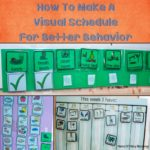 How To Make A Remarkable Visual Schedule For Better Behavior