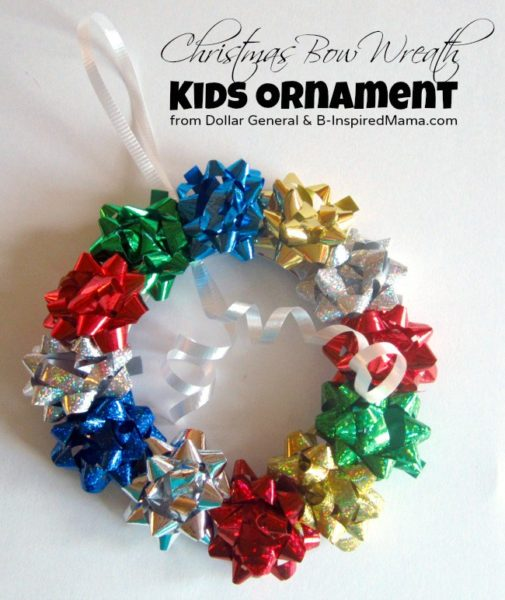 christmas-bow-wreath-kids-ornament-from-dollar-general-at-b-inspired-mama-Kids-Craft-Ideas-For-Christmas