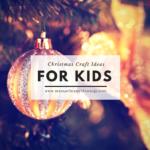 Super Easy Ornaments Christmas Kids Craft Ideas