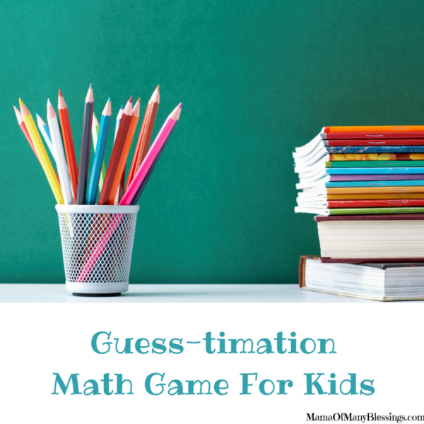 Guesstimation Game ~ Math Game For Kids