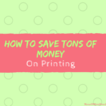 How To Save TONS Of Money On Printing