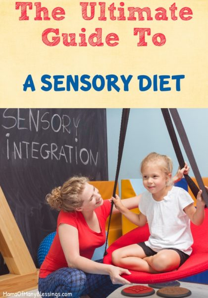 Ultimate Guide To A Sensory Diet