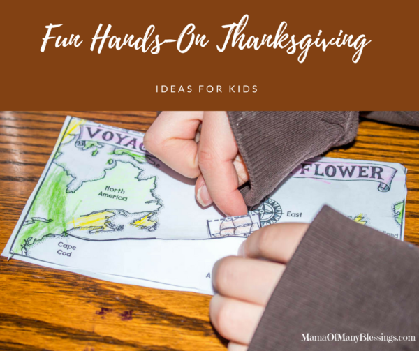 Fun, Hands-On, and Memorable Thanksgiving Ideas For Kids