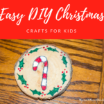 Easy DIY Christmas Crafts For Kids