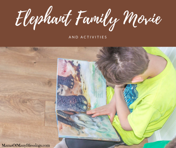 Elephant Family Movie and Activities
