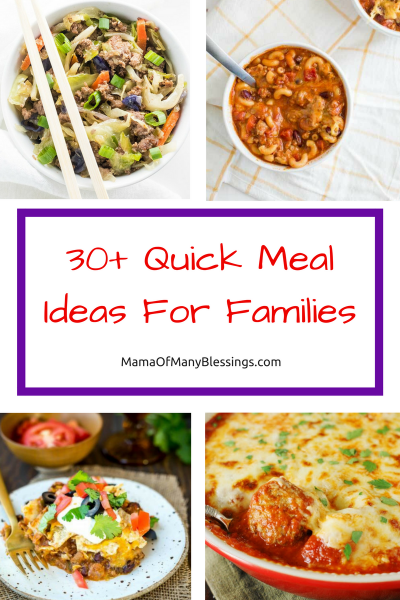 30+ Quick Meal Ideas For Families Collage 2