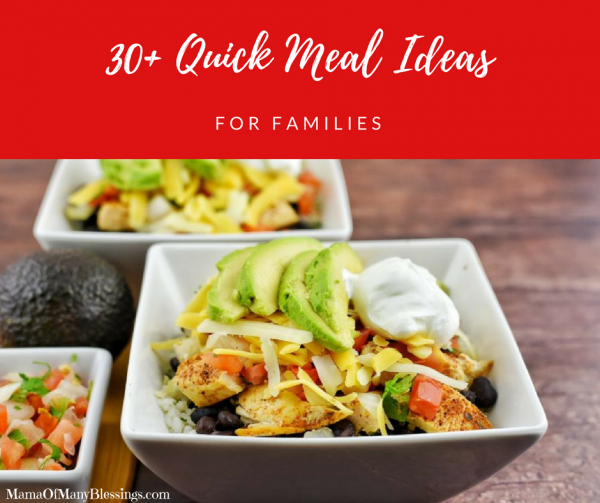 30+ Quick Meal Ideas For Families Facebook