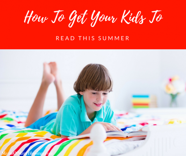 How To Get your Kids To Read This Summer Facebook