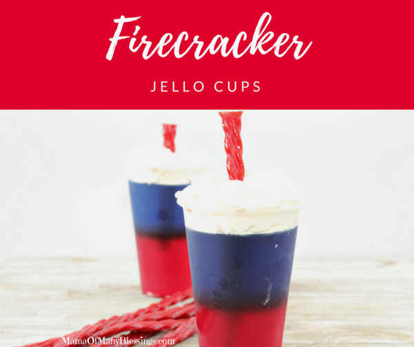 Red White and Blue Desserts - Firecracker Jello Cups