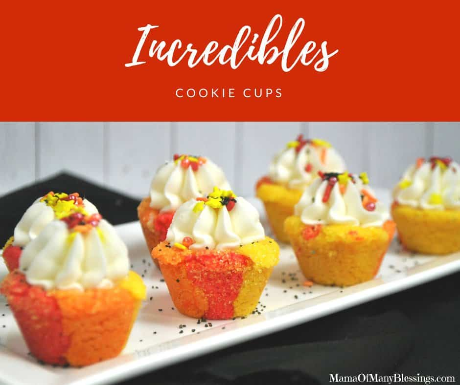 Incredibles Cookie Cups