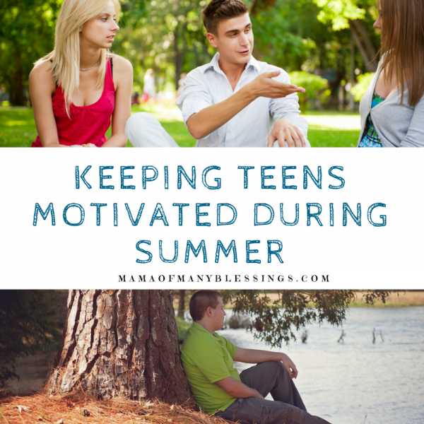 Keeping Teens Motivated During Summer