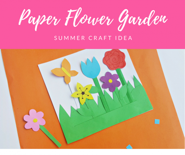 Kids Summer Craft Idea Paper Flower Garden