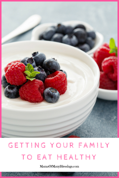 Tips For Getting Your Family To Eat Healthy Pinterest