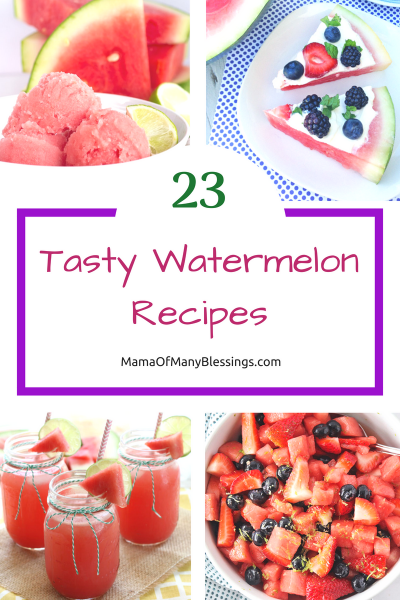 23 Tasty Watermelon Recipe Ideas Collage