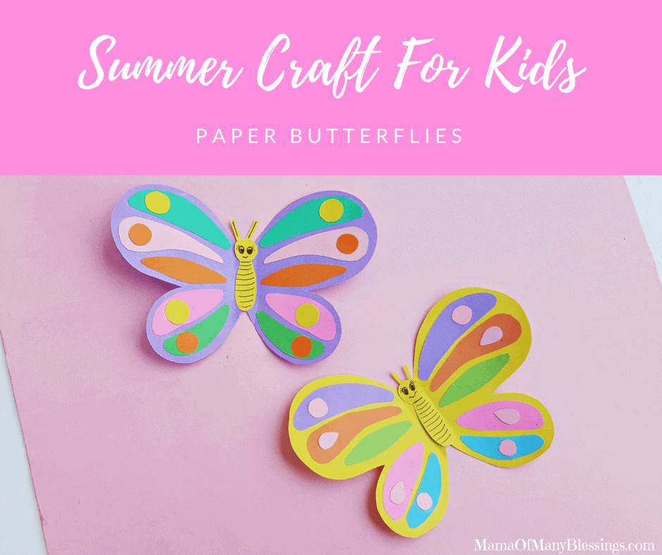 Summer Craft For Kids Paper Butterflies Facebook