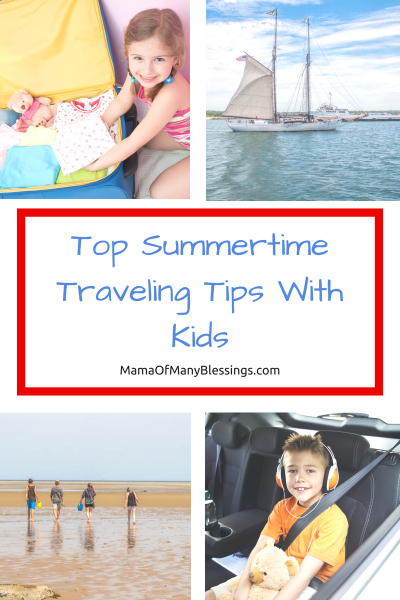 Top Summertime Traveling Tips With Kids collage