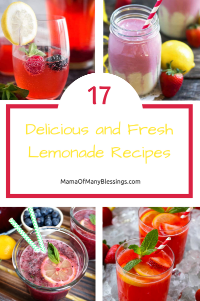 17 Delicious and Fresh Lemonade Recipes Collage