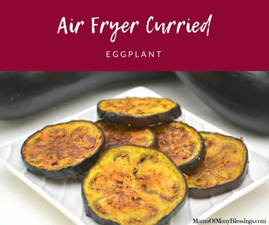 Air Fryer Curried Eggplant Facebook