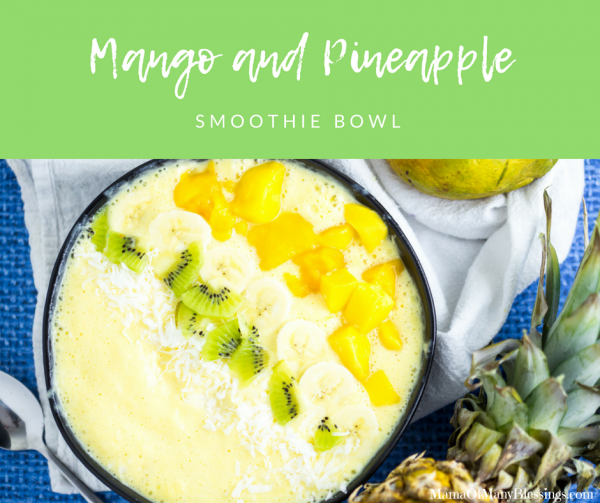 Mango Pineapple Smoothie Bowl Facebook