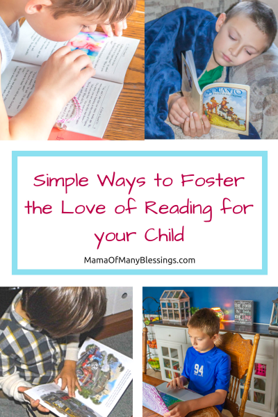 Simple Ways to Foster the Love of Reading for your Child Pinterest