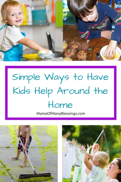 Simple Ways to Have Kids Help Around the Home Pinterest