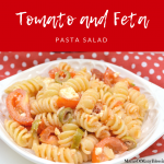 Tomato and Feta Pasta Salad