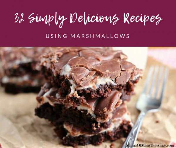 32 Simply Delicious Recipes Using Marshmallows Facebook