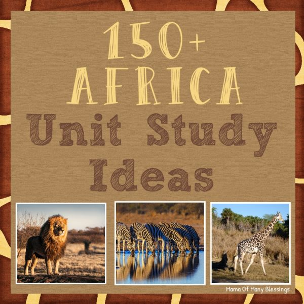 150+ Africa Unit Study Ideas Square 2