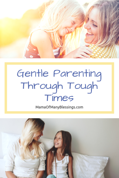 Gentle Parenting Through Tough Times Pinterest