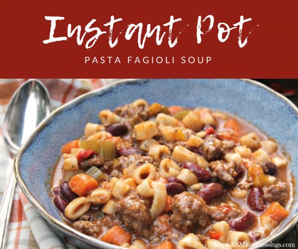 Instant Pot Pasta Fagioli Soup