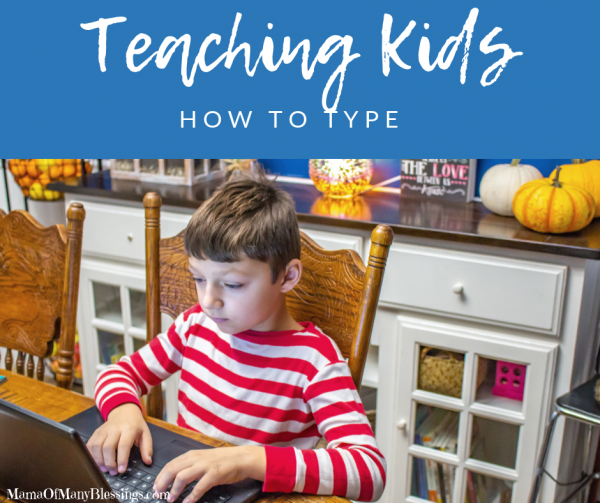The Importance of Teaching Kids How To Type When Homeschooling
