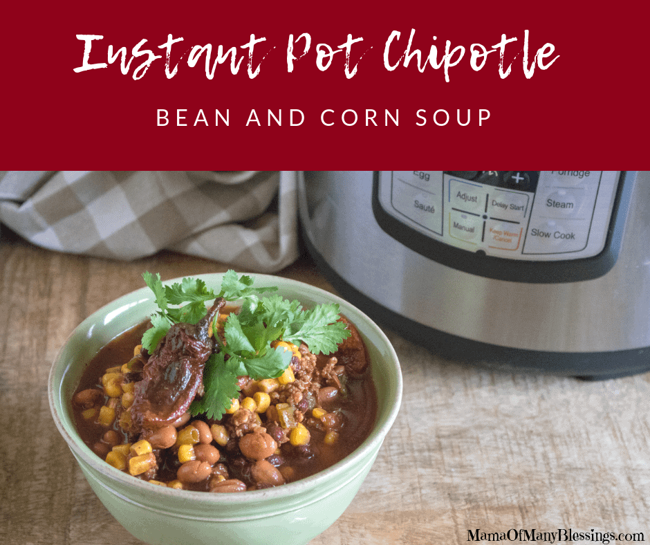 Instant Pot Chipotle Bean and Corn Soup Facebook