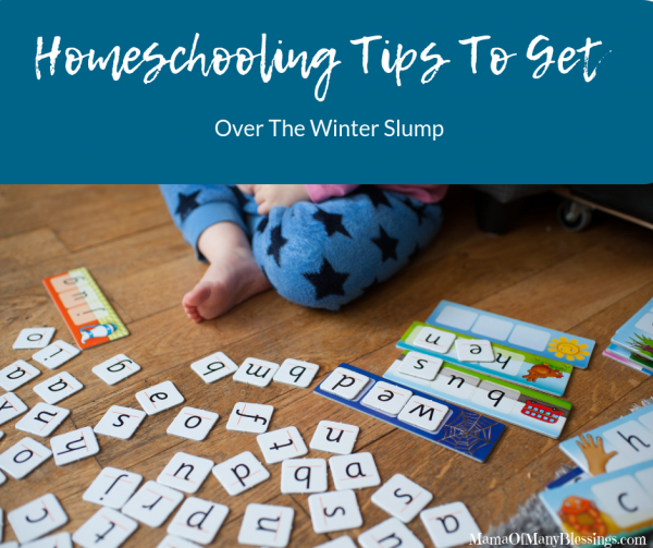 Homeschooling Tips To Get Over the Winter Slump