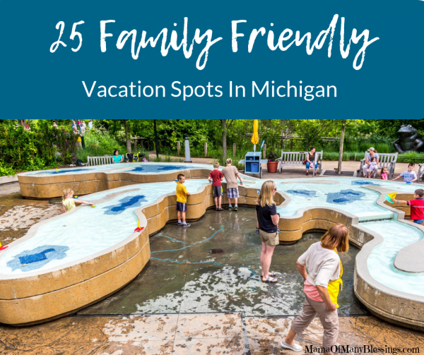 25 Family Friendly Vacation Spots In Michigan