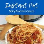 Instant Pot ~ Spicy Marinara Sauce